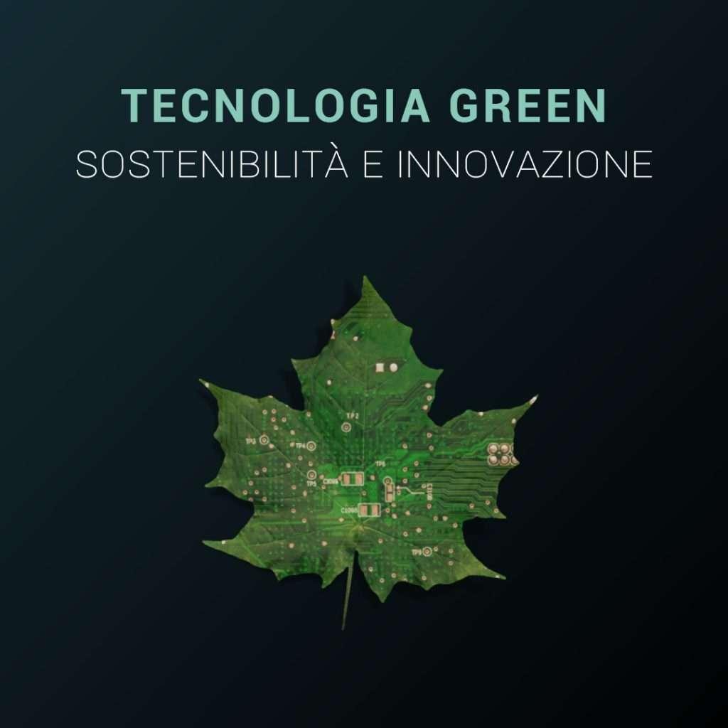 TECNOLOGIA-GREEN-SOSTENIBILITA-E-INNOVAZIONE
