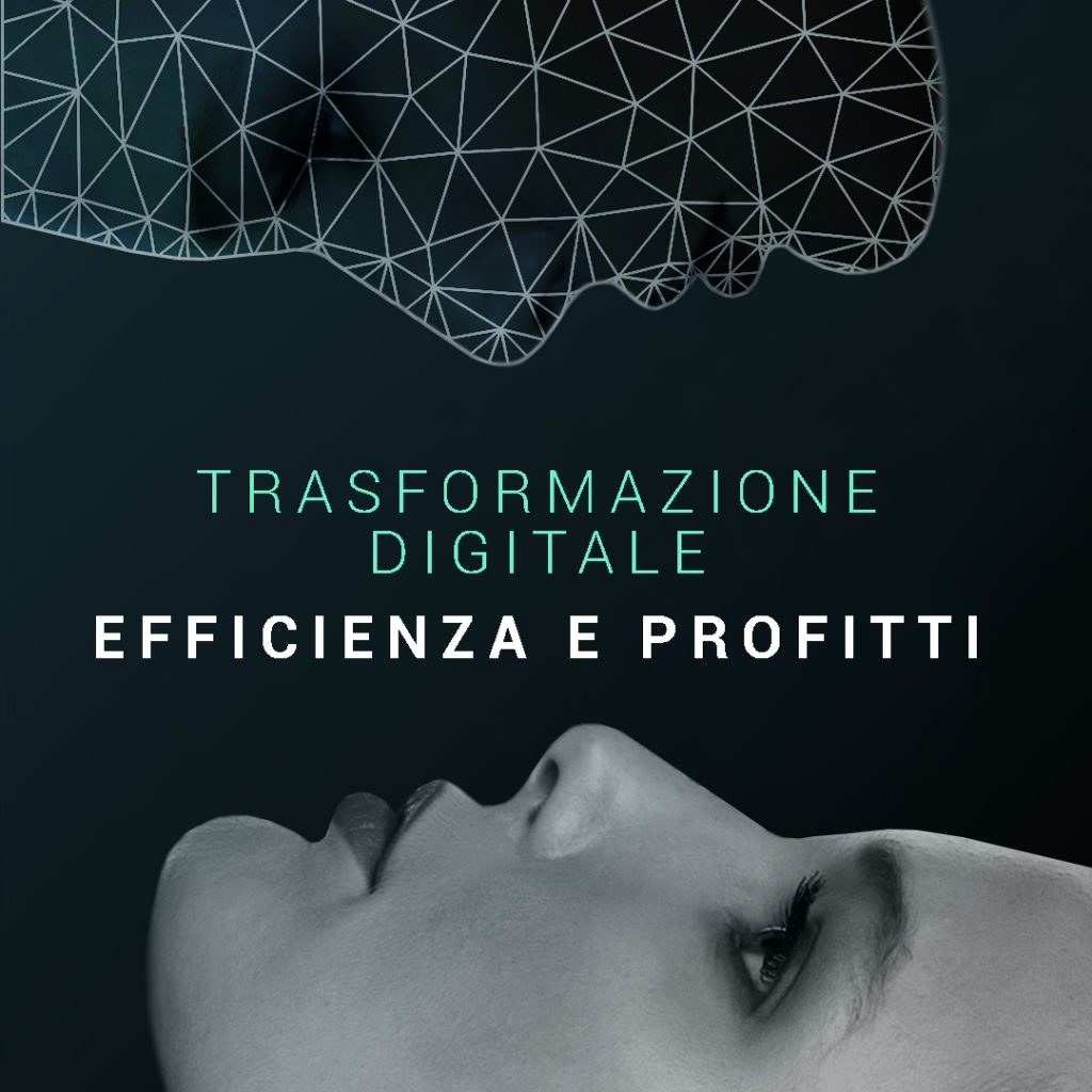 BLOG trasformazione digitale efficienza e profitti